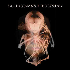 Gil-Hockman-Becoming-Album-Cover-1000x1000
